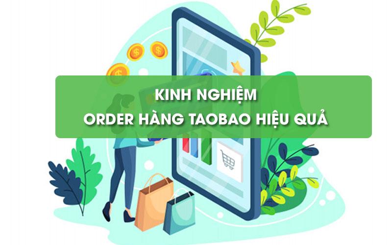 Kinh nghiệm đặt hàng Taobao hiệu quả cho người mới bắt đầu