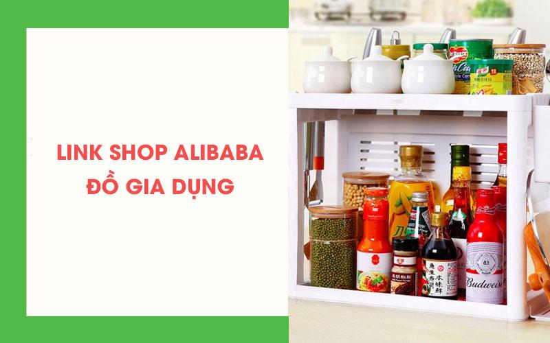 Link xưởng đồ gia dụng Alibaba