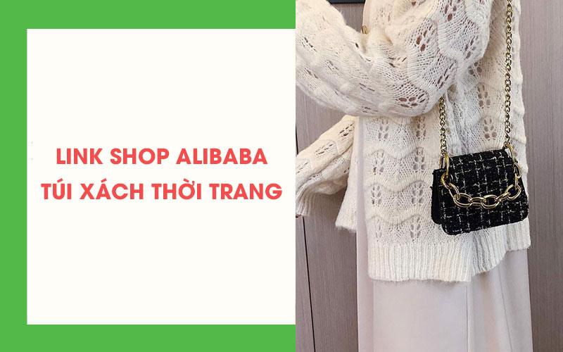 Link xưởng túi xách Alibaba