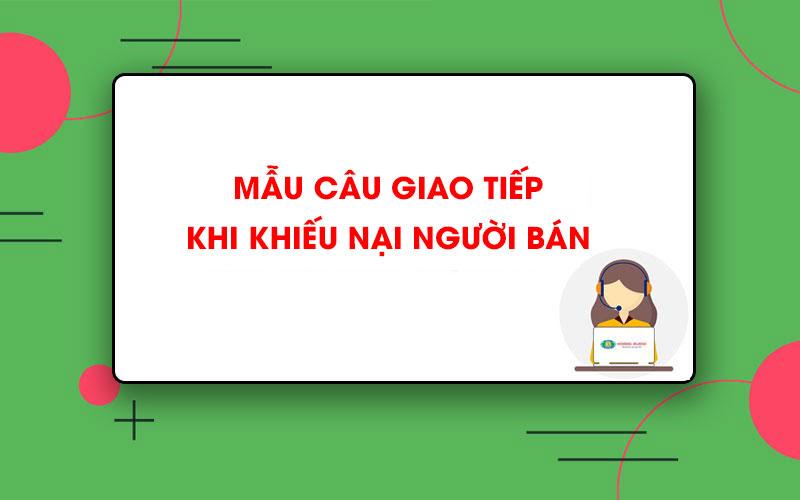 Mẫu câu giao tiếp tiếng Trung khi khiếu nại