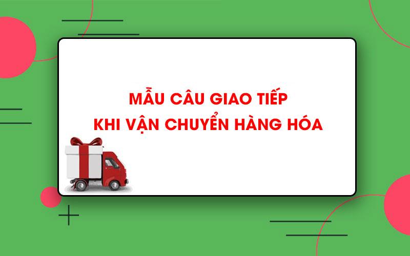 Mẫu câu thanh toán, vận chuyển Trung Việt