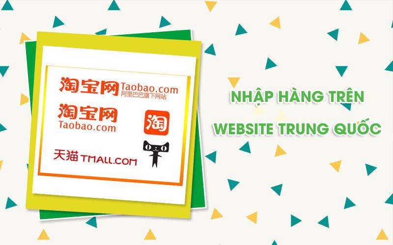 Nhập hàng trên website tmđt Trung Quốc