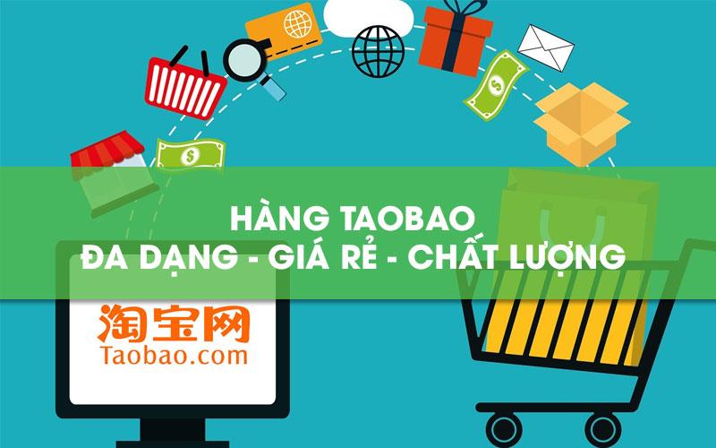 Hàng Taobao là gì - Nên hay Không nên mua hàng Taobao?
