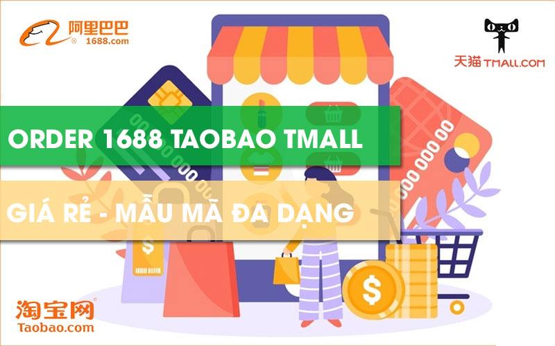 Order hàng Quảng Châu 1688 Taobao Tmall