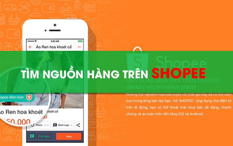 Tìm nguồn hàng bán online trên Shopee