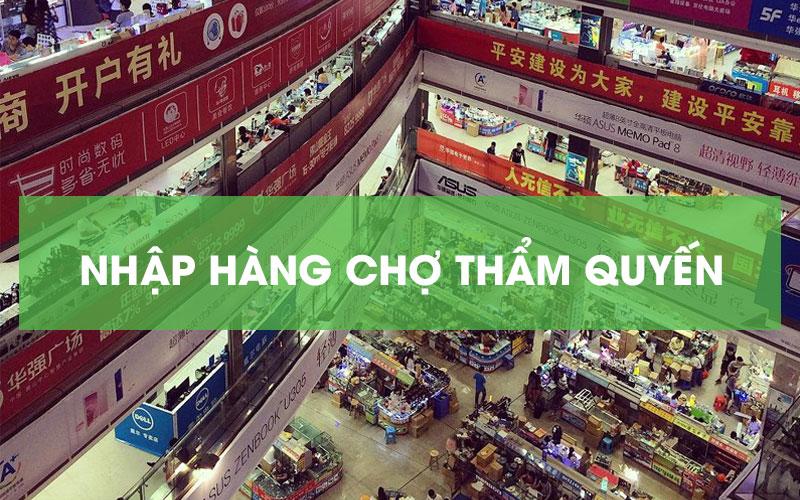 Nhập hàng Trung Quốc chợ Thẩm Quyến