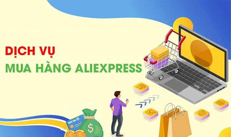 Dịch vụ mua hàng Aliexpress